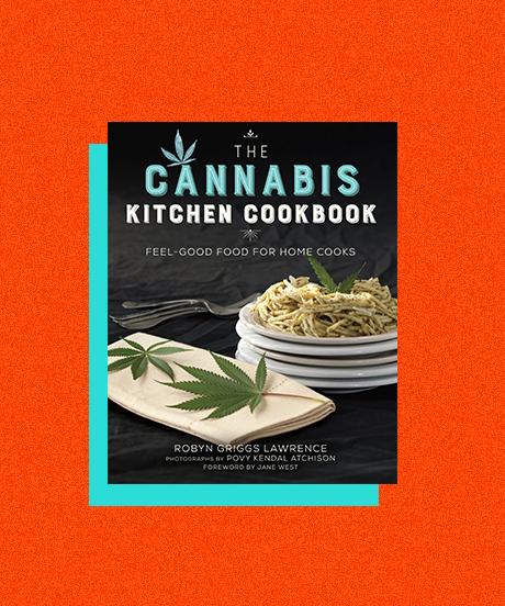 The Kitchen Cookbook: Cannabis Kitchen Cookbook