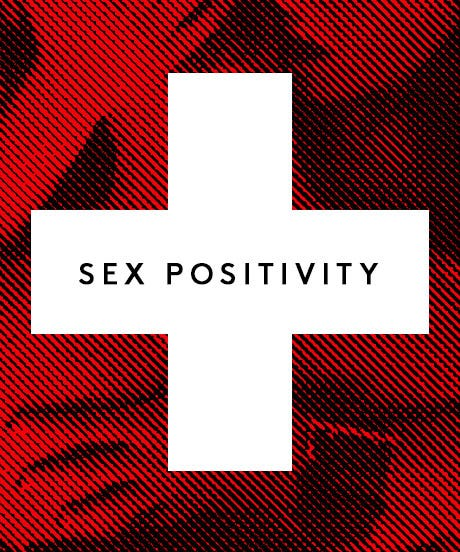 "What Does ""Sex Positive"" Mean, Anyway?"