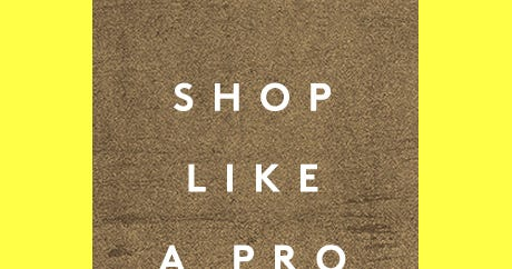 How To Shop Like A Buyer: 4 Pros Tell All