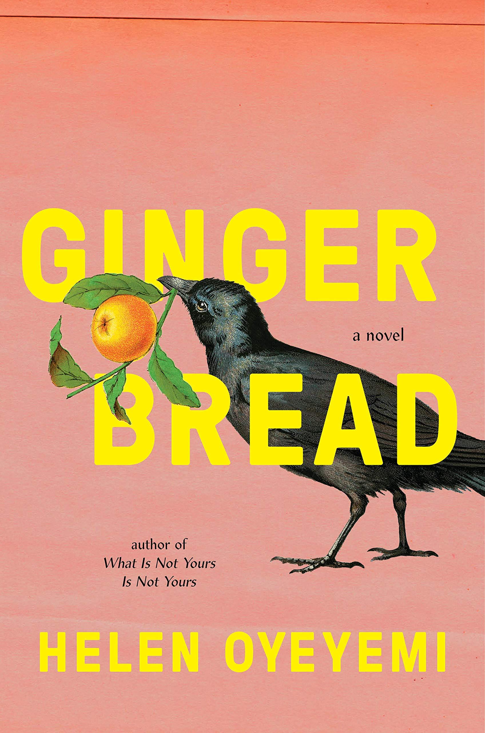 Gingerbread: A Novel by Helen Oyeyemi