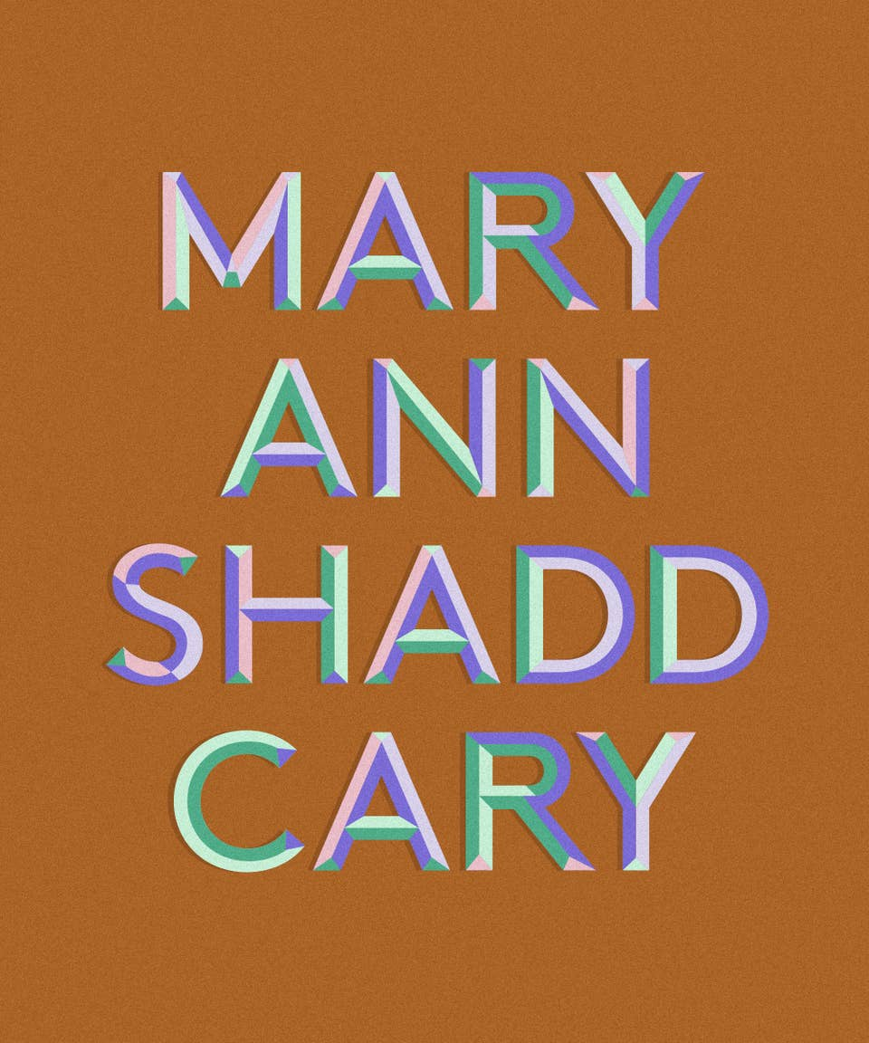 Graphic of the name Mary Ann Shadd Cary